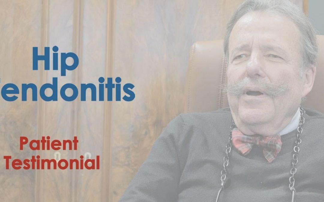 Hip Tendonitis Patient Testimonial