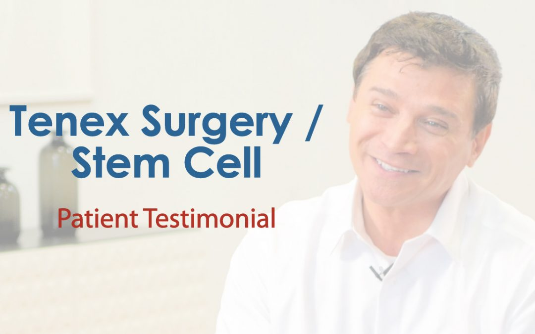 Tenex Surgery and Stem Cell Injection Testimonial